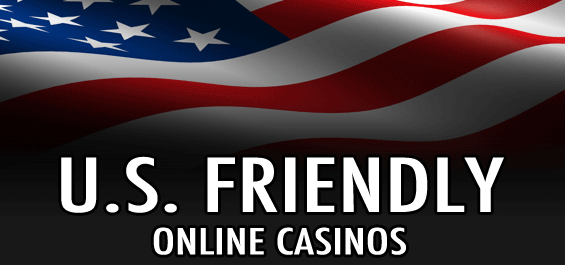 US Friendly Online Casinos