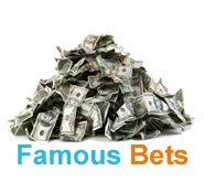 Famous Bets and Stories